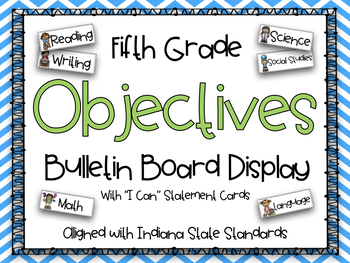 "Fifth Grade Objectives with ""I Can"" Statement Cards {Indiana State Standards}"