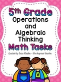 Fifth Grade Operations and Algebraic Thinking Tasks