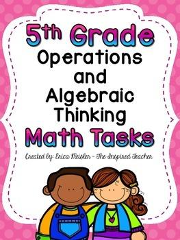 Fifth Grade Operations and Algebraic Thinking Tasks