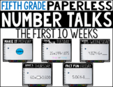 Fifth Grade PAPERLESS NUMBER TALKS- The First 10 Weeks