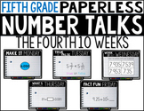 Fifth Grade PAPERLESS NUMBER TALKS- The Fourth 10 Weeks