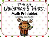 Fifth Grade Print & Go! Christmas & Winter Themed Math Printables