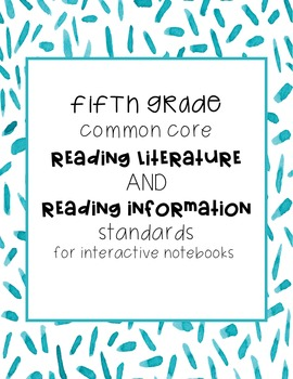Fifth Grade RL and RI Standards for Interactive Notebooks