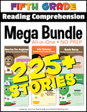Fifth Grade Reading Comprehension NO-PREP ALL-IN-ONE MEGA BUNDLE (225+ STORIES)