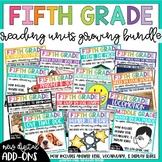 Fifth Grade Reading Unit Bundle *Growing Bundle*