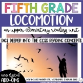 Fifth Grade Reading Unit - Locomotion