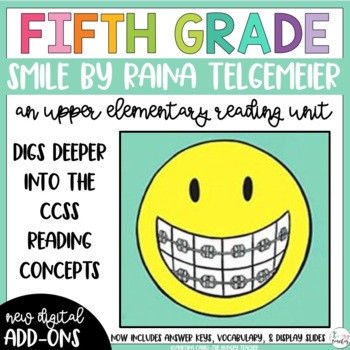 Fifth Grade Reading Unit - Smile (Graphic Novel)