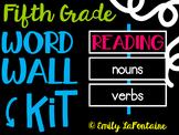 Fifth Grade Reading Word Wall Kit (Common Core)