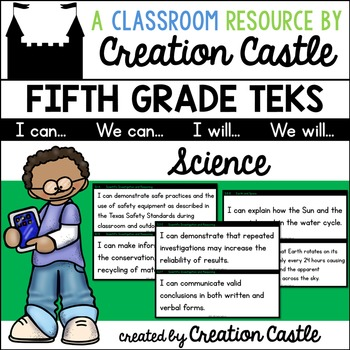 Fifth Grade Science TEKS - Can and Will Standards Statements