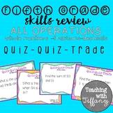 Fifth Grade Skills Review All Operations Quiz Quiz Trade