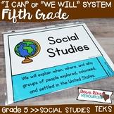 Fifth Grade Social Studies TEKS I Can Statements