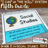 Fifth Grade Social Studies TEKS I Can Statements