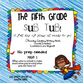 Fifth Grade Sub Tub #1 (Full Day No Prep Substitute Plans)