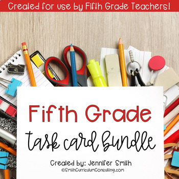 Fifth Grade Task Card Bundle of Resources for Interactive Learning