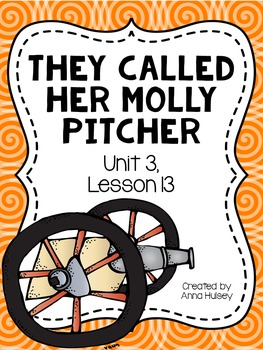 Fifth Grade: They Called Her Molly Pitcher (Journeys Supplement)