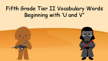 Fifth Grade Tier II Vocabulary: Words Beginning with V and U