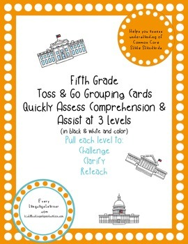 Fifth Grade  Toss & Go Grouping Cards Quickly Assess Comprehension & Assist
