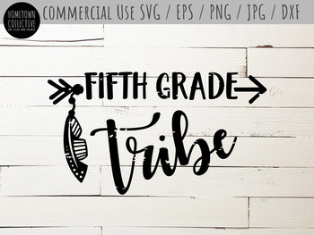 Fifth Grade Tribe Cutting File and Clip-Art - SVG, EPS, PNG, JPG, DXF