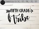 Fifth Grade Tribe Cutting File and Clip-Art - SVG, EPS, PN