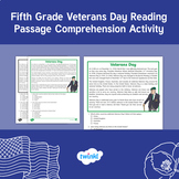 Fifth Grade Veterans Day Reading Passage Comprehension Activity