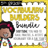Fifth Grade Vocabulary Builders FULL YEAR Bundle