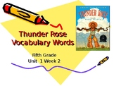 5th Grade Vocabulary Pearson Reading Street Unit 1 Week 2- Thunder Rose