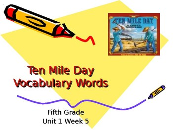 5th Grade Vocabulary Pearson Reading Street Unit 1 Week 5 PP - Ten Mile Day