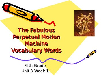 5th Grade Vocab Pearson Reading Street Unit 3 Week 1 PP - The Fabulous Perpet.