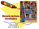 5th Grade Vocabulary Pearson Reading Street Unit 3 Week 4 PP - Mahalia Jackson