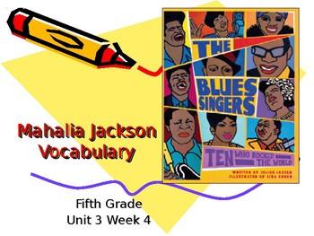 5th Grade Vocabulary Pearson Reading Street Unit 3 Week 4 PP - Mahalia Jackson