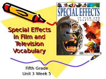 5th Grade Vocabulary Pearson Reading Street Unit 3 Week 5 PP - Special Effects