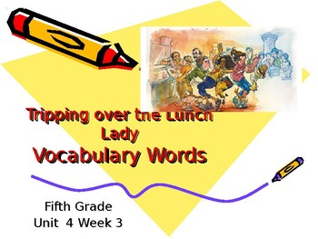 5th Grade Vocabulary Pearson Reading Street Unit 4 Week 2 PP - Tripping Over
