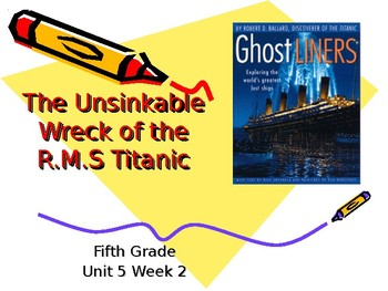5th Grade Vocab Pearson Reading Street Unit 5 Week 2 PP - The Unsinkable Wreck