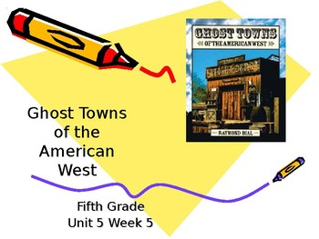 5th Grade Vocabulary Pearson Reading Street Unit 5 Week 5 PP - Ghost Towns