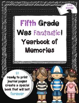 Fifth Grade Was Fantastic: Yearbook of Memories