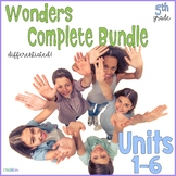 Fifth Grade Wonders Complete Bundle Units 1-6
