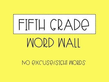 Fifth Grade Word Wall - No Excuse Words (Editable)