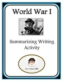 Fifth Grade World War I Summarizing Activity