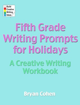 Fifth Grade Writing Prompts for Holidays