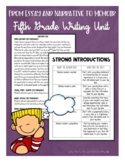 Fifth Grade Writing Unit From Essay and Narrative to Memoir