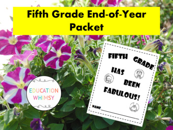 Fifth Grade was Fabulous! End-of-Year Packet