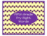 Fifth Hundred Fry Sight Words