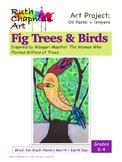 Fig Trees & Birds Inspired by Wangari Maathai: Art Lesson