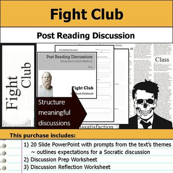 Fight Club - Socratic Method - Post Reading Discussions
