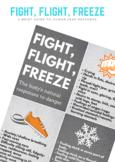 Fight, Flight, Freeze: