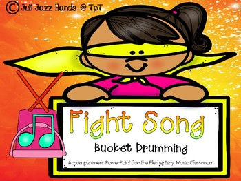 Fight Song: Bucket Drumming for the Elementary Music Classroom