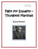 Fight for Equality - Thurgood Marshall