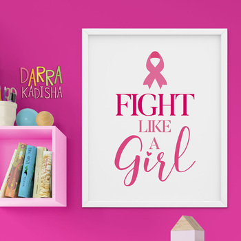 Fight Like A Girl Breast Cancer Awareness Poster Pink Ribbon Day Printable