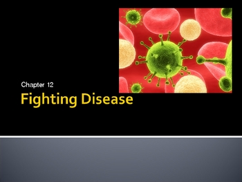 Fighting Disease Power Point Presentation