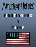 Fighting For A Cause - Famous Americans - Domain 12 CKLA Core Knowledge
